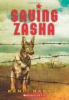 Saving Zasha - Randi Barrow