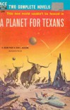 A Planet for Texans - H. Beam Piper, John J. McGuire