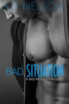 Bad Situation - K.B.  Nelson