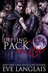 Defying Pack Law - Eve Langlais
