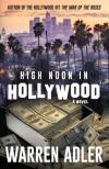 High Noon in Hollywood - Warren Adler