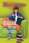 Krotka ksiazka o milosci - Korwin-Piotrowska Karolina