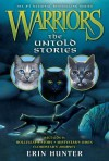 Warriors: The Untold Stories - Erin Hunter