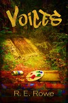 Voices: The Reincarnation Series (Book 1) - R. E. Rowe