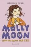 Molly Moon und das Auge der Zeit - Georgia Byng