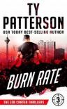 Burn Rate (Zeb Carter #3) - Ty Patterson