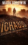 Ichabod: A Post-Apocalyptic EMP-Survival Thriller (Seven Cows, Ugly and Gaunt Book 2) - Mark Goodwin