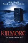Killmore - Nicole Jamet;Marie-Anne Le Pezennec