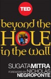 Beyond the Hole in the Wall: Discover the Power of Self-Organized Learning - Sugata Mitra