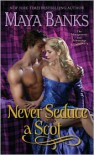 Never Seduce a Scot: The Montgomerys and Armstrongs -