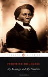 My Bondage and My Freedom - Frederick Douglass, John David Smith