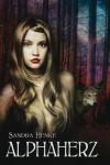 AlphaHERZ: Ein erotisch-romantischer Gestaltwandler-Roman (Alpha-Reihe) - Sandra Henke