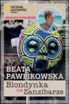 Blondynka na Zanzibarze - Beata Pawlikowska