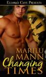 Changing Times (Lusting Wild, #1) - Marilu Mann