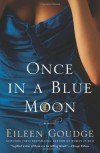 Once in a Blue Moon - Eileen Goudge