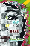 A Map of Home - Randa Jarrar