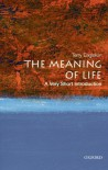 The Meaning of Life: A Very Short Introduction - Terry Eagleton