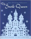 The Snow Queen - Hans Christian Andersen, Ken Setterington, Ernst Hofer, Nelly Hofer