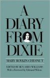 A Diary from Dixie - Mary Boykin Chesnut, Edmund Wilson, Ben Ames Williams