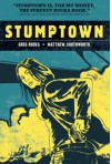 Stumptown, Vol. 1 - Matthew Southworth, Greg Rucka