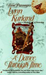 A Dance through Time  - Lynn Kurland