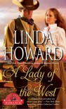 A Lady of the West  - Linda Howard