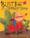 Buster Goes to Cowboy Camp - Denise Fleming