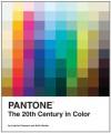 Pantone: The Twentieth Century in Color - Leatrice Eiseman, Keith Recker