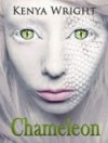 Chameleon Dreams - Kenya Wright
