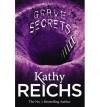 Grave Secrets  - Kathy Reichs