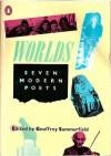 Worlds: seven modern poets - GEOFREY SUMMERFIELD