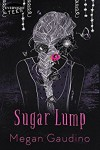 Sugar Lump - Megan Gaudino