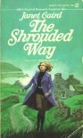The Shrouded Way - Janet Caird