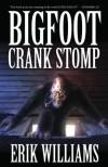 Bigfoot Crank Stomp - Erik Williams