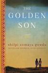 The Golden Son - Shilpi Somaya Gowda