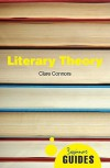 Literary Theory: A Beginner's Guide - Clare Connors