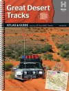 Great Desert Tracks - Atlas & Guide - Frank Stoffels, Greg Cartan, Alan B. Whiting, Vic Widman, Ian Glover