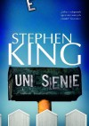 Uniesienie - Danuta Górska, Stephen King