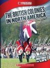 The British Colonies in North America - Peter Benoit