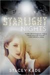 Starlight Nights - Stacey Kade