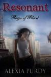 Resonant (Reign of Blood Prequel) - Alexia Purdy