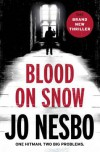 Blood on Snow: A novel - Jo Nesbo