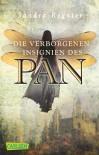 Die Pan-Trilogie, Band 3: Die verborgenen Insignien des Pan - Sandra Regnier