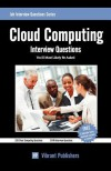 Cloud Computing Interview Questions You'll Most Likely Be Asked - Vibrant Publishers
