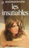 Les insatiables - Rosemary Rogers