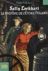 Mystere de L Etoile Pol - Philip Pullman