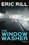 The Window Washer - Eric Rill