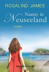 Nanny in Neuseeland - Antje Papenburg, Rosalind  James