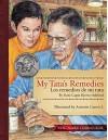 My Tata's Remedies / Los remedios de mi Tata - Roni Capin Rivera-Ashford, Antonio Castro L.