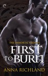 First to Burn - Anna Richland